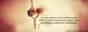 No one makes a lock without a key - Motivational FB Cover
