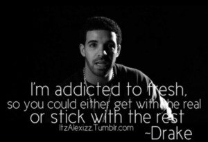 rapper drake jealousy quotes sayings hate those moments drake quotes ...