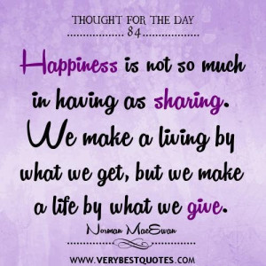 ... happiness happiness and sharing quotes thought for the day gandhi