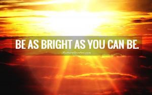 Positive Quotes Bright Future Quotes