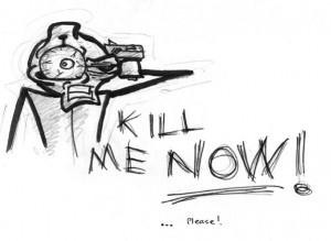 kill%2Bme%2Bnow.jpg#kill%20me