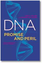 Books About DNA: DNA: Promise and Peril