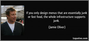 If you only design menus that are essentially junk or fast food, the ...