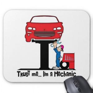 trust_me_im_a_mechanic_funny_auto_mechanic_mousepad ...