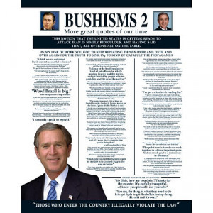 wallpaper george w bush funny quotes. george w bush funny quotes.