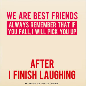 Funny Quotes About Best Friends Being Crazy (10)