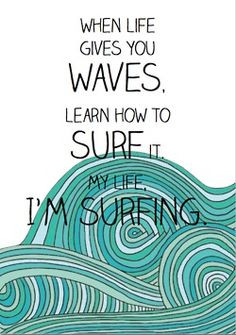Surf Up, Surf Quotes, At The Beach, Quotes Sayings, Learning, Quotes P ...