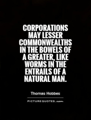 Corporations may lesser commonwealths in the bowels of a greater, like ...