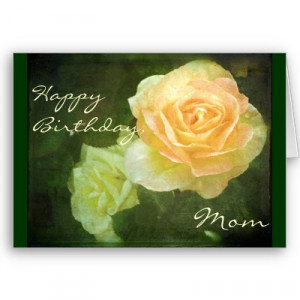happy birthday mom quotes Happy Birthday Mom Quotes