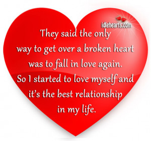 Best, Broken, Broken Heart, Fall, Heart, Life, Love, Myself ...
