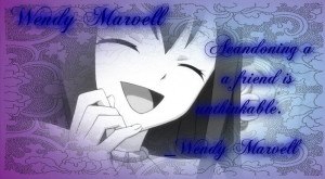 Wendy Marvell Wallpaper/Quote by Friendship-Power