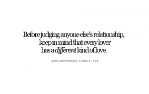 Before judging anyone else's relationship, keep in mind that every ...
