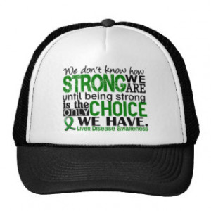 Inspirational Liver Disease Quotes Gifts