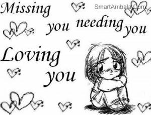 Missing YOu Needing You