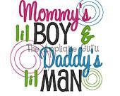 Mommy's Lil Boy Daddy's Lil Man-- Machine Embroidery Design