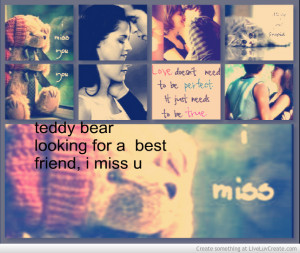 Tedddy Bear And I Miss U And Best Friends I Love My Sweet Heart Quote