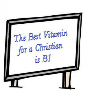 What is the best Vitamin for a Christian?