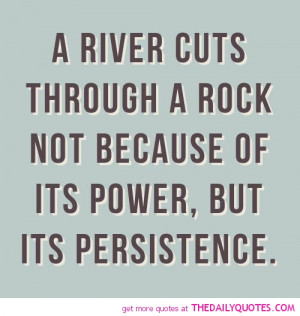 river-cuts-through-a-rock-life-quotes-sayings-pictures.jpg