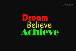 Motivational Quotes - Dream, Believe, Achieve e greeting cards and ...