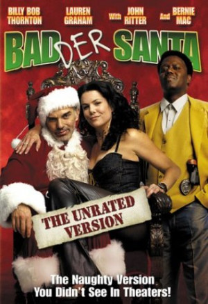 Badder Santa (Unrated Widescreen Edition) Movie Poster