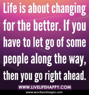 Quotes about changing your life