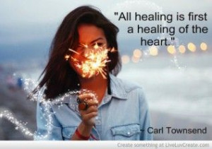... Healing Of The Heart First~FOR MORE GREAT CHRISTIAN QUOTES VISIT WWW