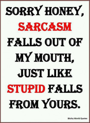 Sayings: sarcasm