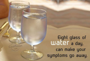 Drink Water Quotes Sayings Eight glass of water a day,