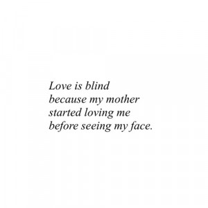 love quote Black and White life text quotes Typography words mom ...
