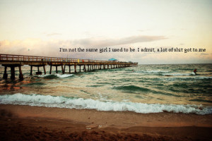 Not the Same Girl : Motivational Quote