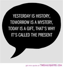 Famous Quotes and Sayings about History|The History of the Past|Past ...