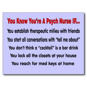 You Know You're A Psych Nurse IF... Postcards