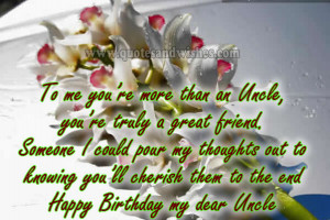 ... uncle 1 Happy Birthday Uncle To me you are more than an Uncle