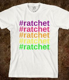 She Ratchet Quotes