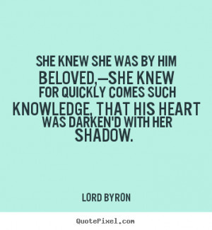 ... lord byron more love quotes success quotes life quotes inspirational