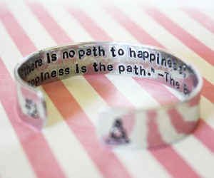 Happiness is the path, buddha quote, inspirational quote, custom quote ...