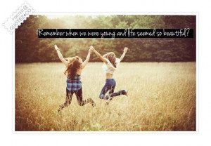 Remember when we were young quote