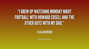 grew up watching Monday Night Football with Howard Cosell and the ...