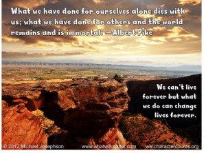 Post image for QUOTE & POSTER: What we have done for ourselves alone ...