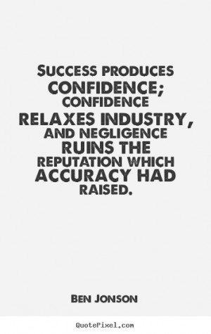 ... accuracy had raised ben jonson more success quotes motivational quotes