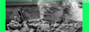 Images Madea Quotes For Facebook Photography