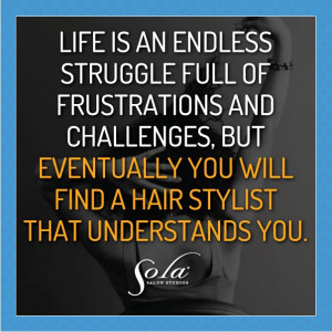 Find a hair stylist that understands you