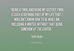 My Twin Sister Quotes