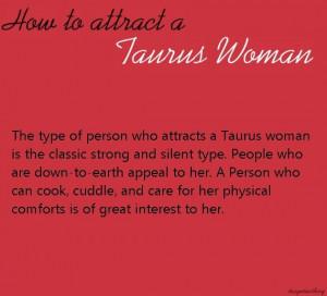 Taurus Quotes For Women Taurus woman very true
