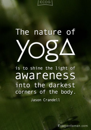 kids martial arts quotes | Graphic quotes - The nature of yoga is to ...