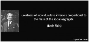 Greatness of individuality is inversely proportional to the mass of ...