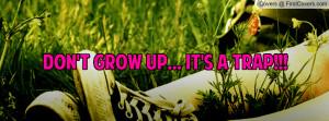 don't_grow_up..._it'-68848.jpg?i