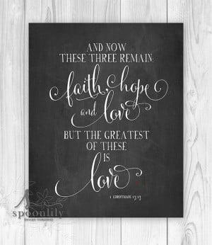 Faith Hope And Love Quotes Bible Faith Hope Love Bible Verse