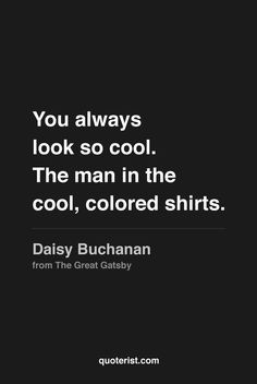 ... shirts daisy buchanan from the great gatsby # thegreatgatsby # quotes