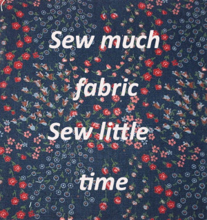 Let's build up a list of Sewing quotes